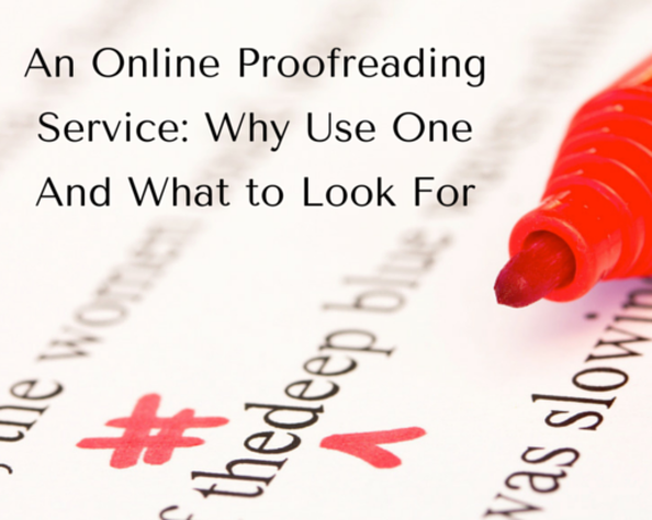 Content an online proofreading service  why use one and what to look for